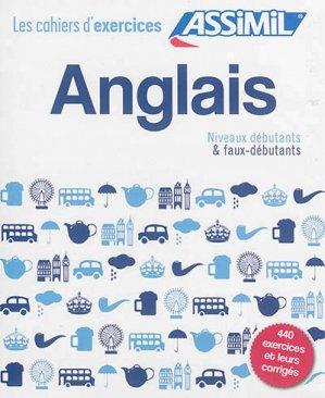 Coffret Les Cahiers d'Exercices Anglais - Débutants et Faux-débutants - assimil - 9782700507478 -