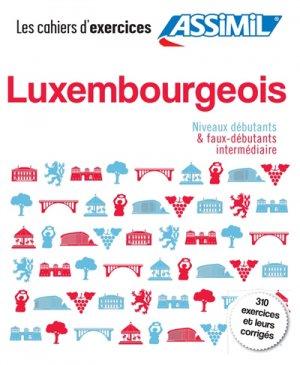 Luxembourgeois - Niveaux débutants & faux-débutants intermédiaire - assimil - 9782700508222 -