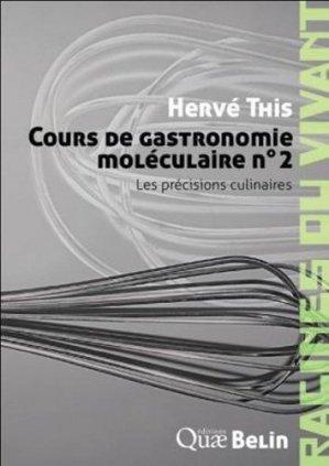 Cours de gastronomie moléculaire n°2 - belin - 9782701154756 -