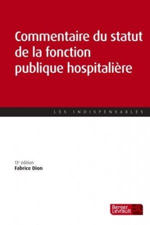 Commentaire du statut de la fonction publique hospitalière - berger levrault - 9782701319032 -