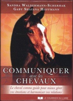 Communiquer avec les chevaux - le courrier du livre - 9782702913376 -