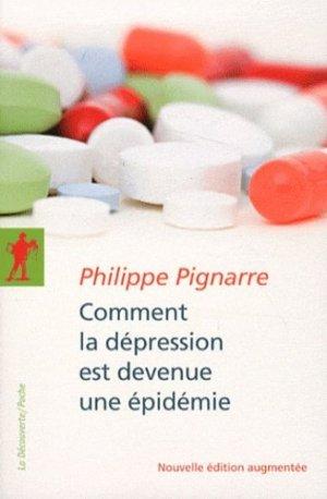 Comment la dépression est devenue une épidémie - la decouverte  - 9782707173898 -