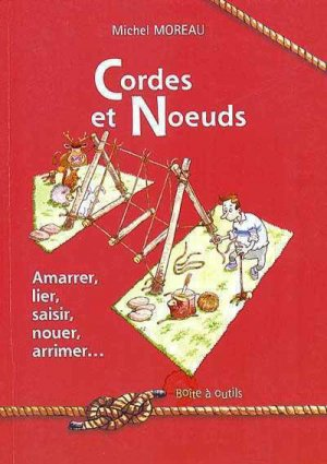 Cordes et noeuds - presses idf - 9782708880719 -
