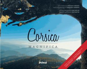 Corsica magnifica - privat - 9782708959606 -