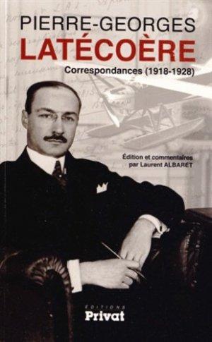 Correspondances de Pierre-Georges Latécoère - Privat - 9782708992245 -
