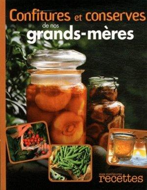 Confitures et conserves de nos grands-mères - Sélection du Reader's Digest - 9782709822510 -