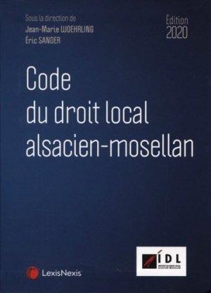 Code du droit local Alsacien-Mosellan. Edition 2019 - lexis nexis (ex litec) - 9782711030606 -