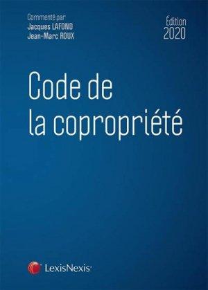 Code de la copropriété. Edition 2020 - lexis nexis (ex litec) - 9782711031634 -