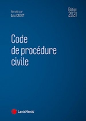 Code de procédure civile. Edition 2021 - lexis nexis (ex litec) - 9782711033218 -