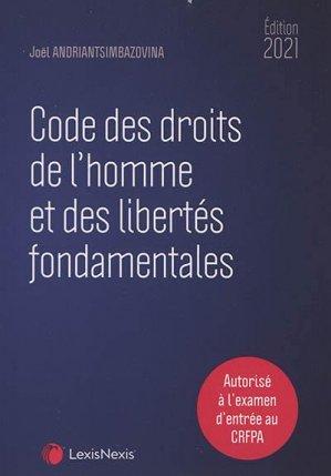 Code des droits de l'homme et des libertés fondamentales 2021. Edition 2021 - lexis nexis (ex litec) - 9782711033225 -
