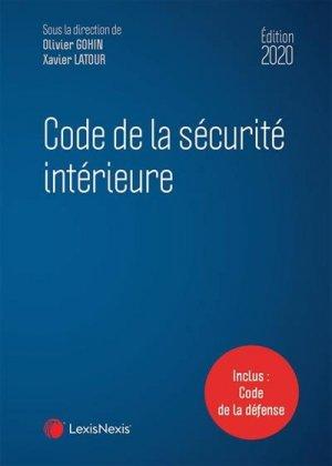 Code de la sécurité intérieure. Edition 2020 - lexis nexis (ex litec) - 9782711033744 -