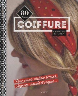 Coiffure. 80 leçons pour savoir réaliser tresses, chignons, noeuds et coques... - Vigot - 9782711422999 -