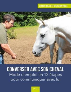 Converser avec son cheval - Vigot - 9782711425716 -