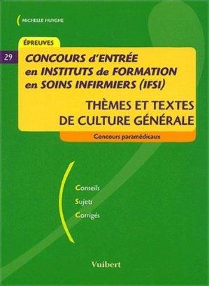 Concours d'entrée en IFSI Thèmes et textes de culture générale - vuibert - 9782711798452 -