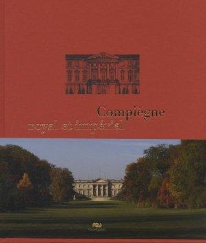 Compiègne royal et impérial - reunion des musees nationaux - 9782711855858 -