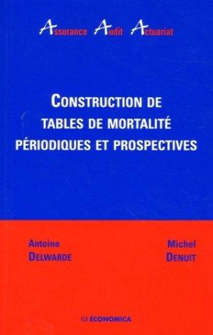 Construction de tables de mortalité périodiques et prospectives - Economica - 9782717850543 -