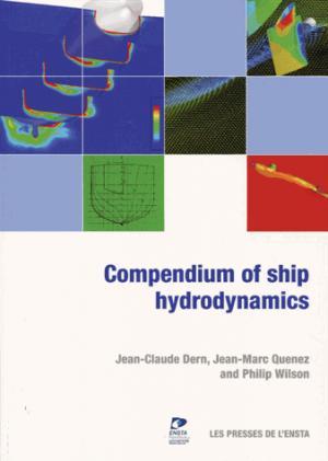 Compendium of ship hydrodynamics - les presses de l'ensta - 9782722509498 -