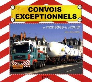Convois exceptionnels Les monstres de la route - etai - 9782726888445