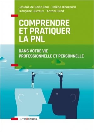 Comprendre et pratiquer la PNL - intereditions - 9782729618414