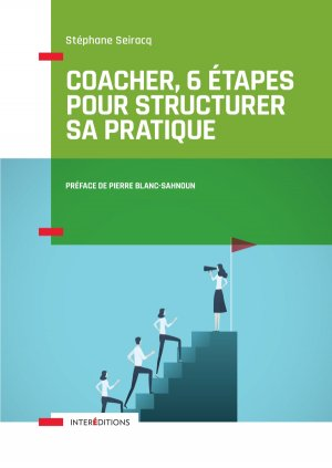 Coacher, 6 étapes pour structurer sa pratique - intereditions - 9782729619312 -