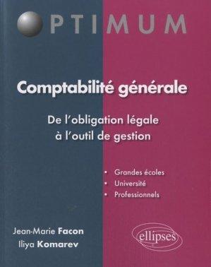 Comptabilité générale : de l'obligation légale à l'outil de gestion - Ellipses - 9782729866600 -