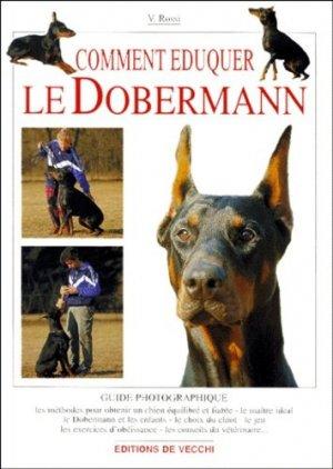 Comment éduquer le dobermann - de vecchi - 9782732823645 -