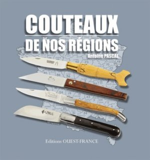 Couteaux de nos régions - ouest-france - 9782737354908 -