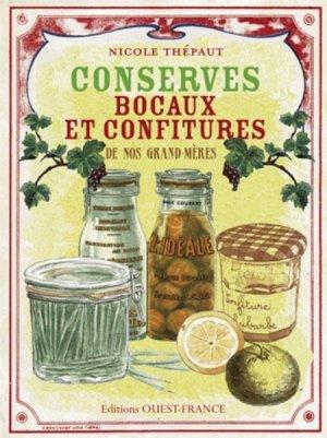 Conserves bocaux et confitures de nos grand-mères - ouest-france - 9782737360817 -
