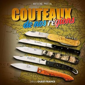 Couteaux de nos régions - ouest-france - 9782737376016 -