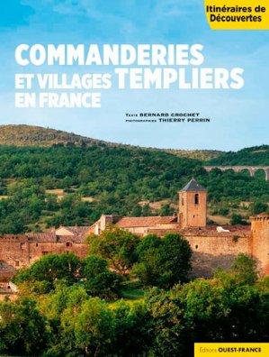 Commanderies et villages templiers en France - Ouest-France - 9782737379567 -