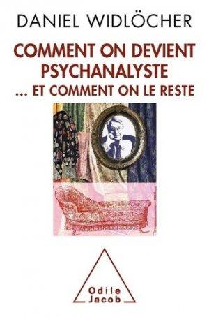 Comment on devient psychanalyste - odile jacob - 9782738118387 -