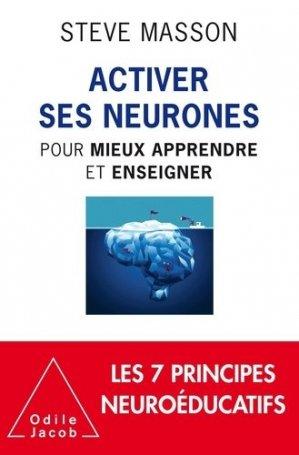 Activer ses neurones - Pour mieux apprendre et enseigner - odile jacob - 9782738151506 -