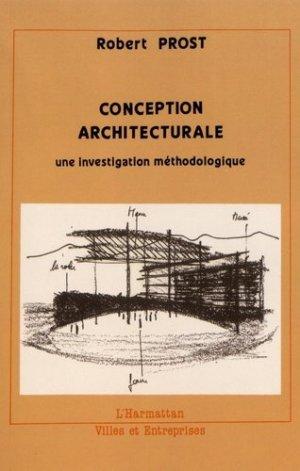 Conception architecturale. Une investigation méthodologique - l'harmattan - 9782738412409 -