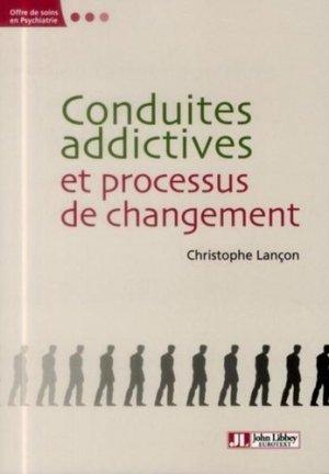 Conduites addictives et processus de changement - john libbey eurotext - 9782742011087