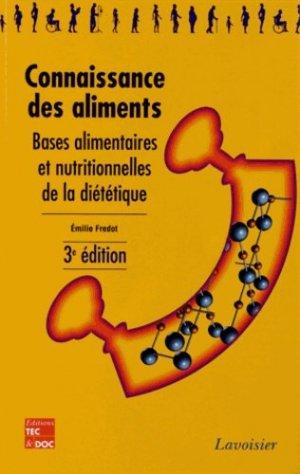Connaissance des aliments - lavoisier / tec et doc - 9782743014582 -