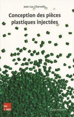 Conception des pièces plastiques injectées - lavoisier / tec et doc - 9782743014971 -