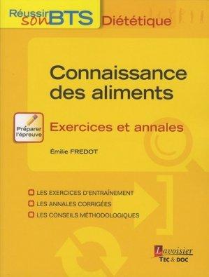Connaissance des aliments - Exercices et annales - lavoisier / tec et doc - 9782743022136 -