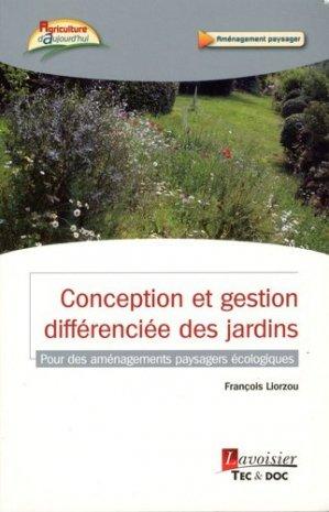 Conception et gestion différenciée des jardins - lavoisier / tec et doc - 9782743023027 -