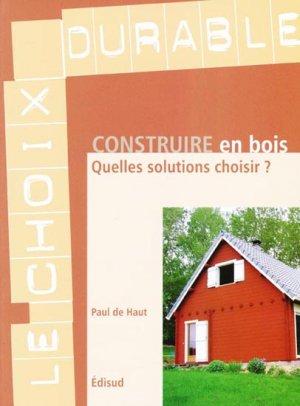 Construire en bois - edisud - 9782744908828 -