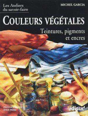 Couleurs végétales - edisud - 9782744910227 -