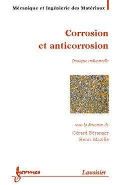 Corrosion et anticorrosion - hermès / lavoisier - 9782746204676 -