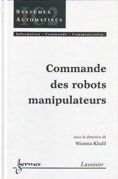 Commande des robots manipulateurs - hermès / lavoisier - 9782746204744 -
