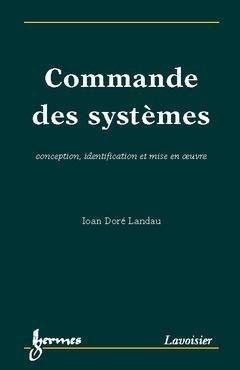 Commande des systèmes - hermès / lavoisier - 9782746204782 -