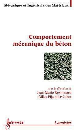 Comportement mécanique du béton - hermès / lavoisier - 9782746209800 -