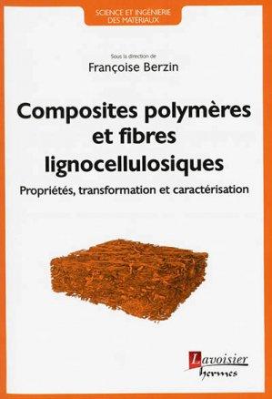 Composites polymères et fibres lignocellulosiques - lavoisier / hermès - 9782746247772 -