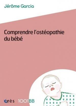 Comprendre l'ostéopathie du bébé - eres - 9782749261621 -
