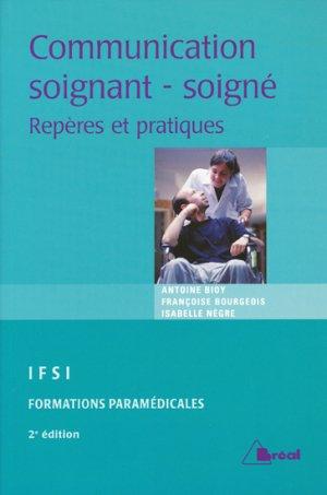 Communication soignant-soigné  - breal - 9782749509044 -