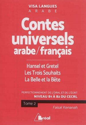 contes universels langue arabe-trois souhai ts,belle et bete,hansel et gretel - breal - 9782749537122 -