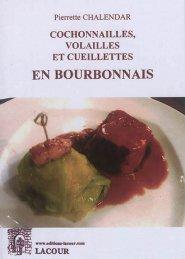 Cochonnailles, volailles et cueillettes en bourbonnais - lacour - 9782750445812 -