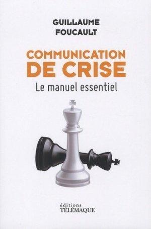 Communication de crise - telemaque - 9782753303355 -